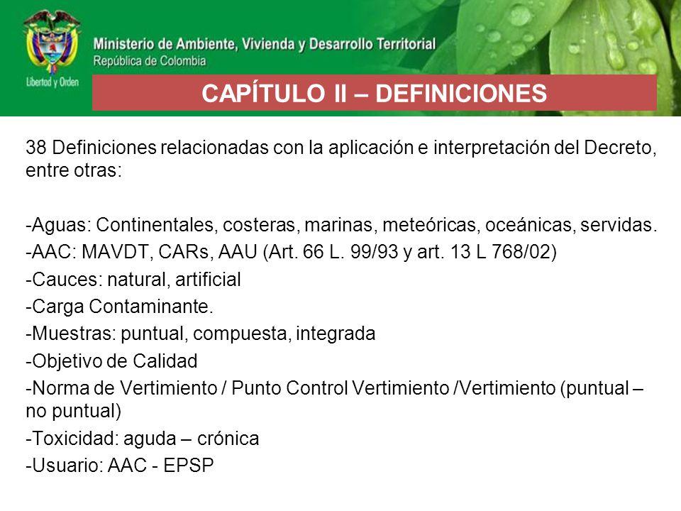 38 Definiciones relacionadas con la aplicación e interpretación del Decreto, entre otras: -Aguas: Continentales, costeras, marinas, meteóricas, oceáni