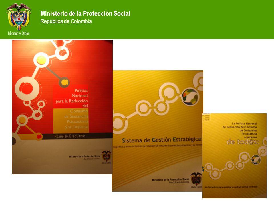Ministerio de la Protección Social República de Colombia Reducir la incidencia y prevalencia del consumo de sustancias psicoactivas en Colombia y mitigar el impacto negativo del consumo sobre el individuo, la familia, la comunidad y la sociedad 3.3 Finalidad