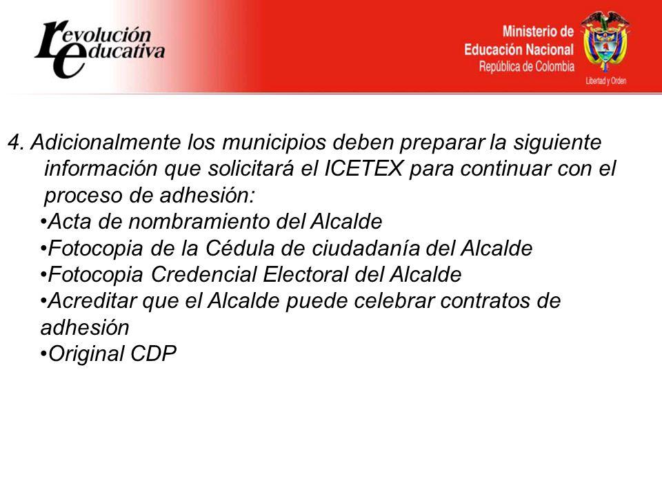 Ministerio de Educación Nacional República de Colombia 4. Adicionalmente los municipios deben preparar la siguiente información que solicitará el ICET