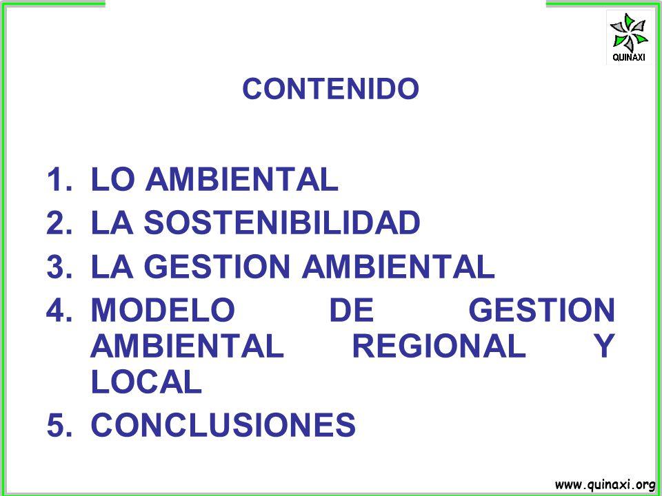 www.quinaxi.org La sostenibilidad puede definirse como un balance dinámico entre tres elementos interdependientes: 1.La protección y mejora de los recursos y los ecosistemas naturales.