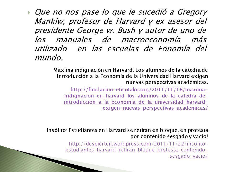 Máxima indignación en Harvard: Los alumnos de la cátedra de Introducción a la Economía de la Universidad Harvard exigen nuevas perspectivas académicas.