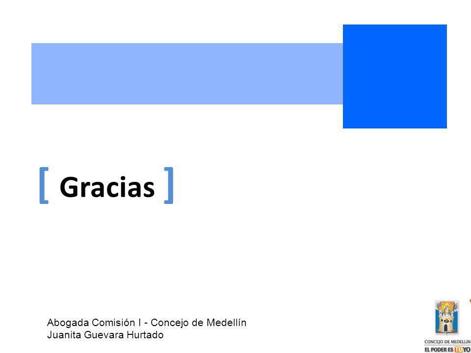[ Gracias ] Abogada Comisión I - Concejo de Medellín Juanita Guevara Hurtado