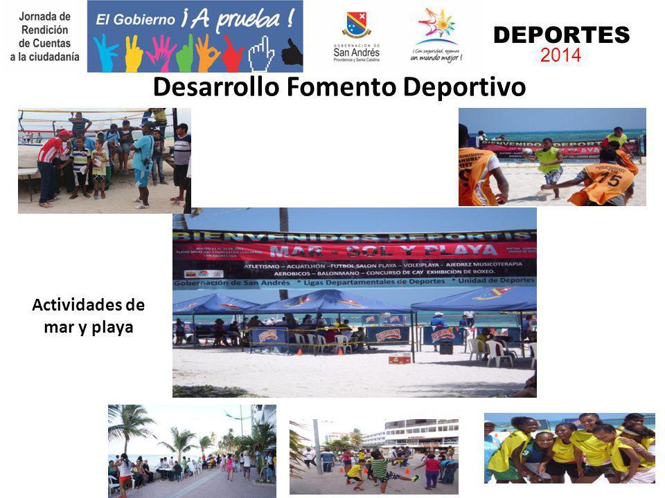 Desarrollo Fomento Deportivo DEPORTES 2014 Actividades de mar y playa