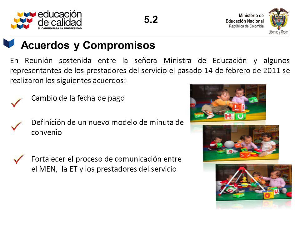 Acuerdos y Compromisos En Reunión sostenida entre la señora Ministra de Educación y algunos representantes de los prestadores del servicio el pasado 1
