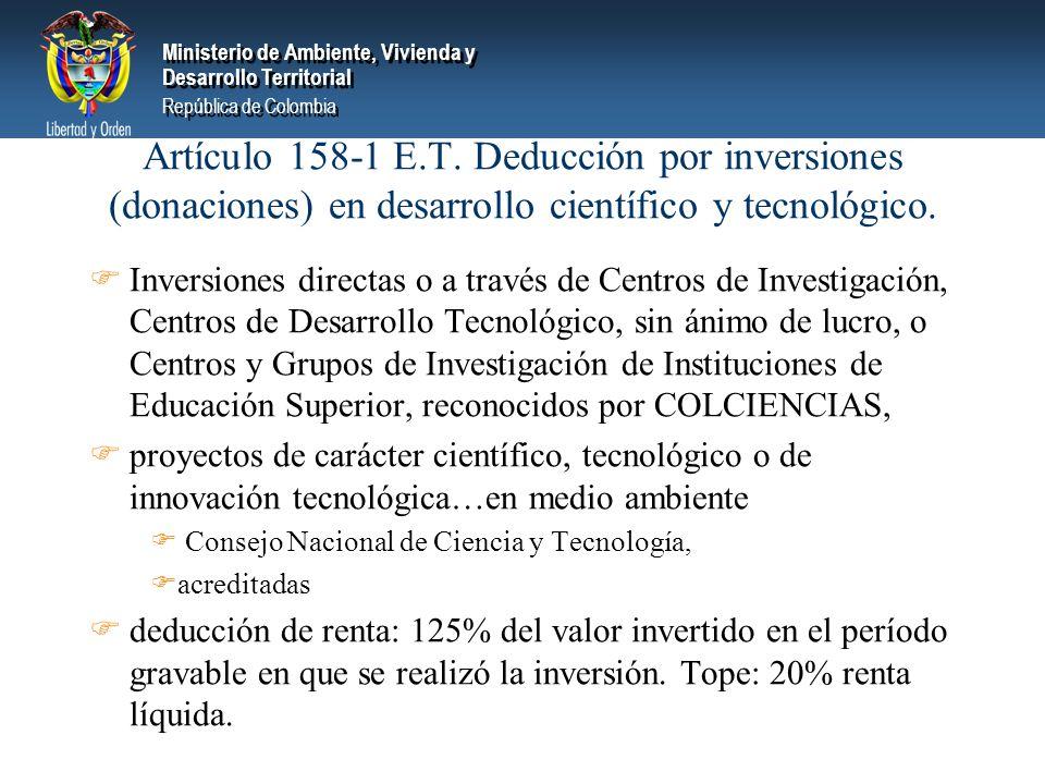 Ministerio de Ambiente, Vivienda y Desarrollo Territorial República de Colombia Ministerio de Ambiente, Vivienda y Desarrollo Territorial República de Colombia Artículo 158-1 E.T.