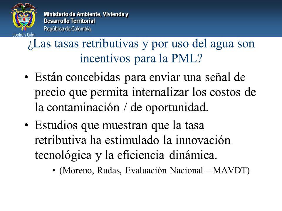 Ministerio de Ambiente, Vivienda y Desarrollo Territorial República de Colombia Ministerio de Ambiente, Vivienda y Desarrollo Territorial República de Colombia ¿Las tasas retributivas y por uso del agua son incentivos para la PML.