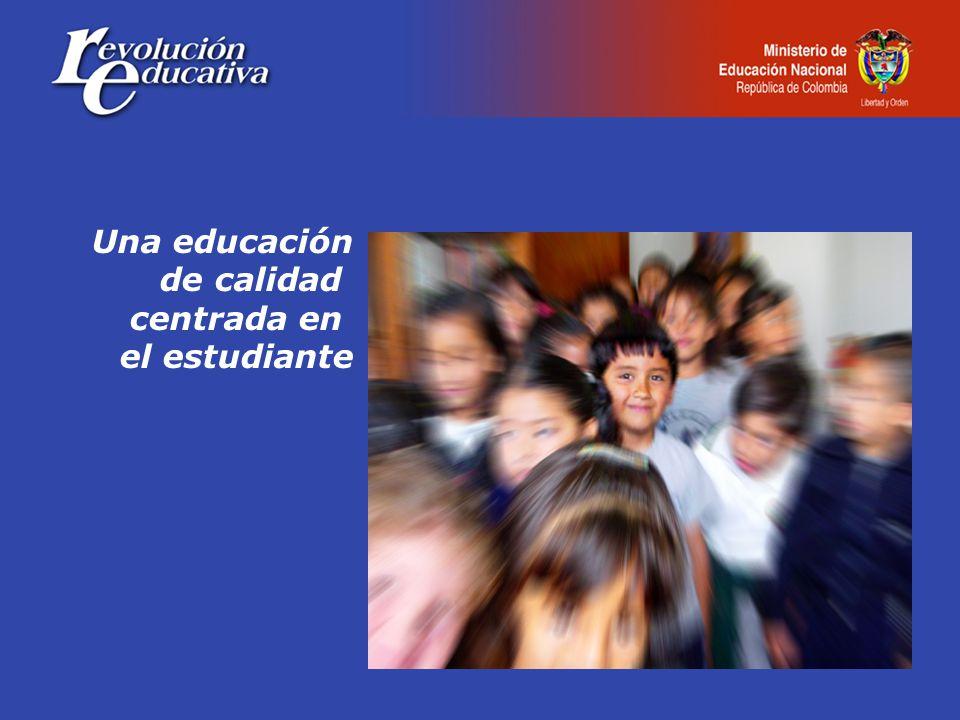 Una educación de calidad centrada en el estudiante