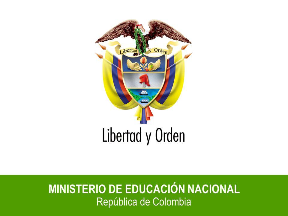 Ministerio de Educación Nacional República de Colombia Información Recibida