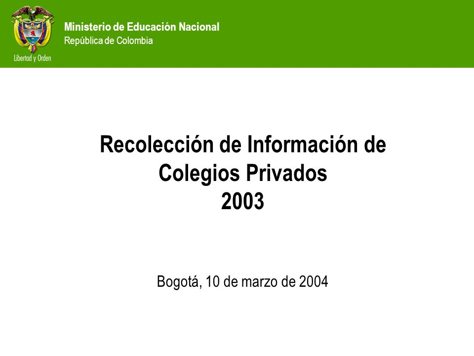 Ministerio de Educación Nacional República de Colombia Plan de Temas Obligatoriedad Información recibida