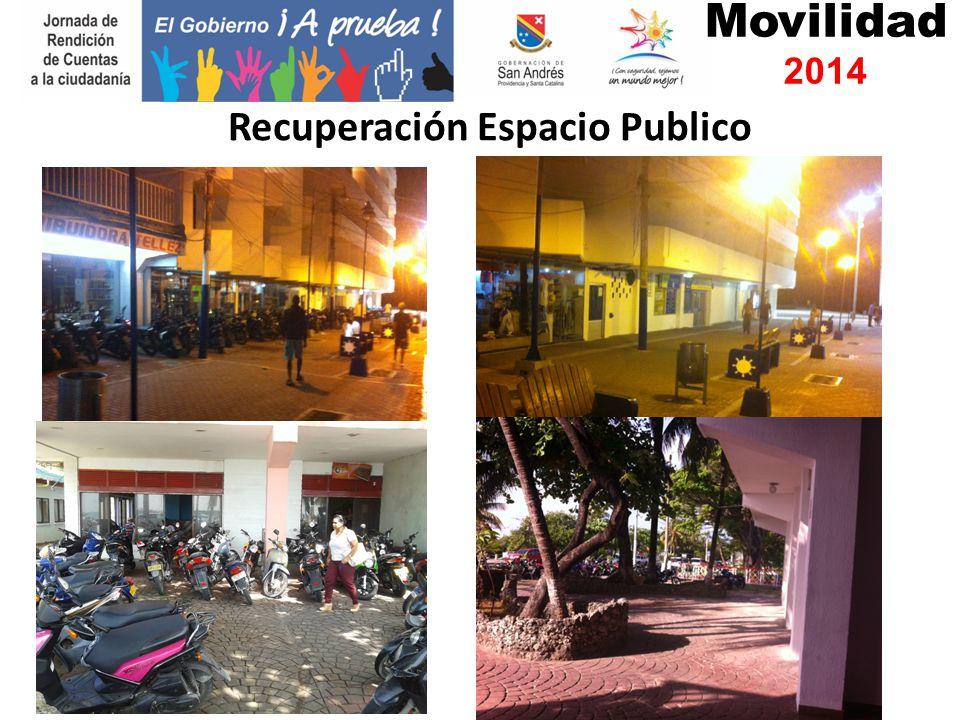 Movilidad 2014 Recuperación Espacio Publico