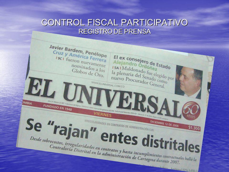 CONTROL FISCAL PARTICIPATIVO PRESENTACION DE INFORME DE AUDITORIAS VIGENCIA 2009