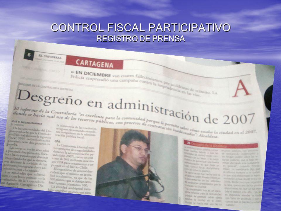 CONTROL FISCAL PARTICIPATIVO REGISTRO DE PRENSA