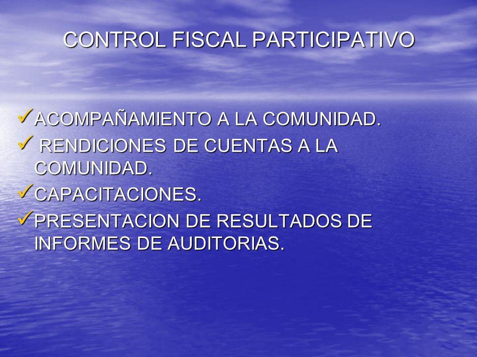 INFORME DE GESTION – IMPACTO VIGENCIA 2008 - 2009 A la Vanguardia del Control Fiscal Participativo