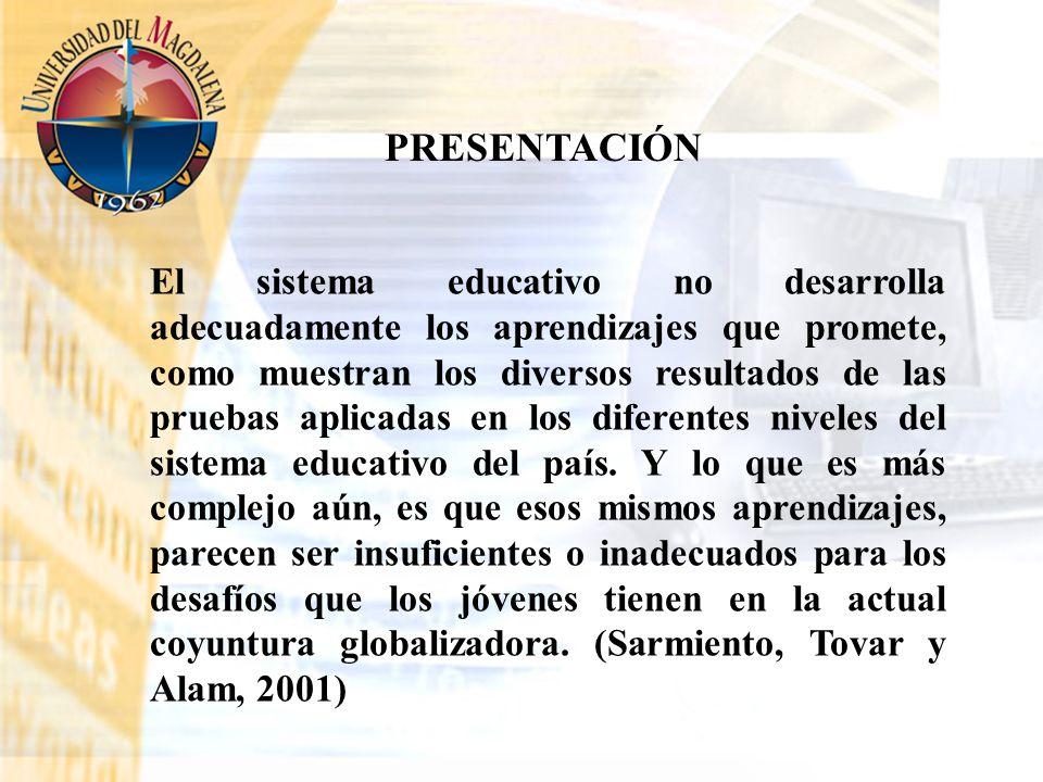 El sistema educativo no desarrolla adecuadamente los aprendizajes que promete, como muestran los diversos resultados de las pruebas aplicadas en los d