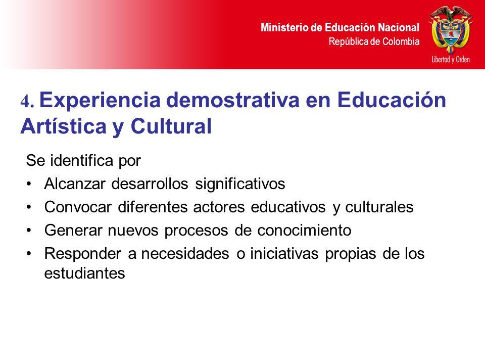 Ministerio de Educación Nacional República de Colombia Se identifica por Alcanzar desarrollos significativos Convocar diferentes actores educativos y