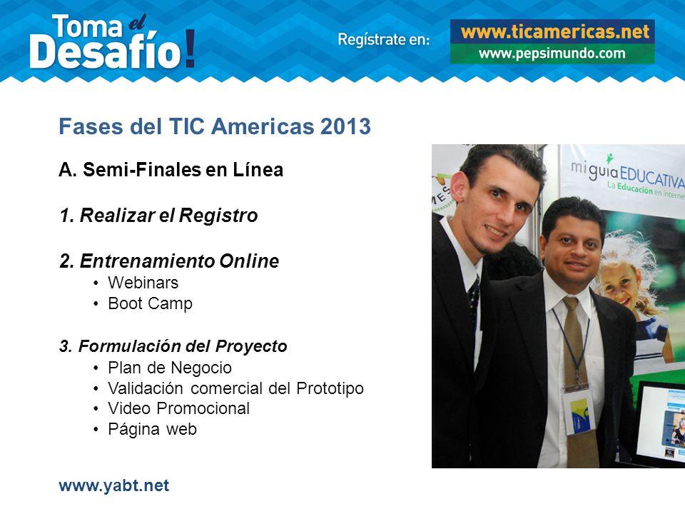 Fases del TIC Americas 2013 A.Semi-Finales en Línea 1.