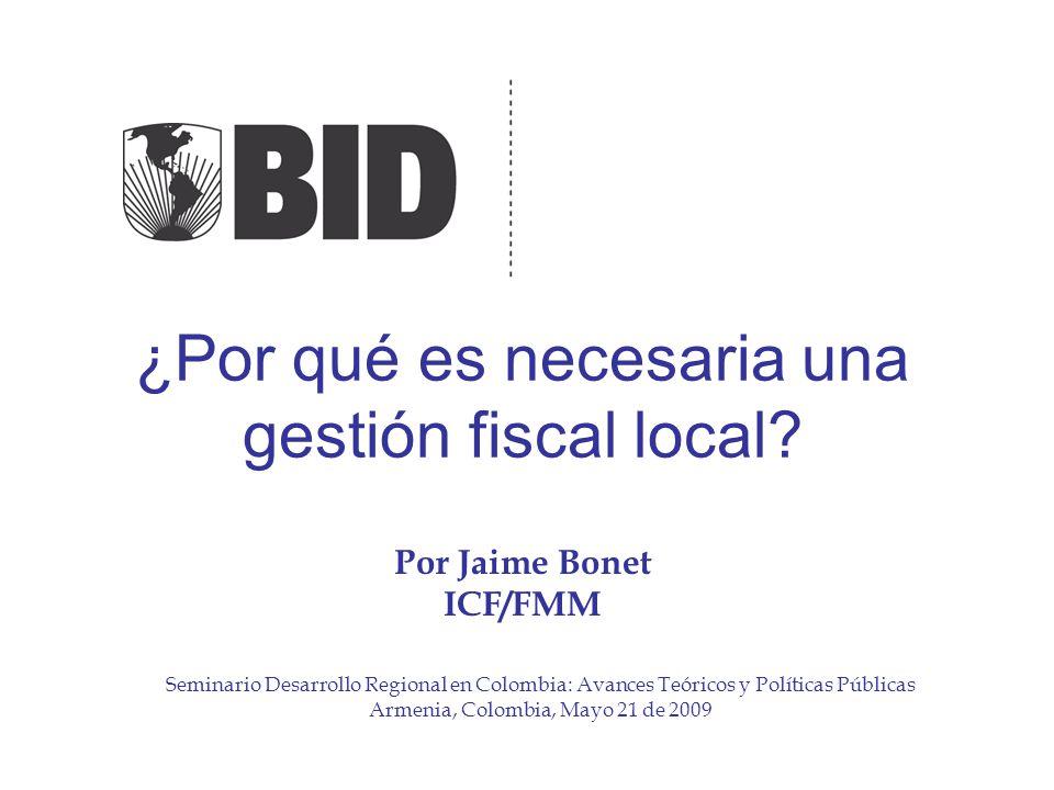 ¿Por qué es necesaria una gestión fiscal local.