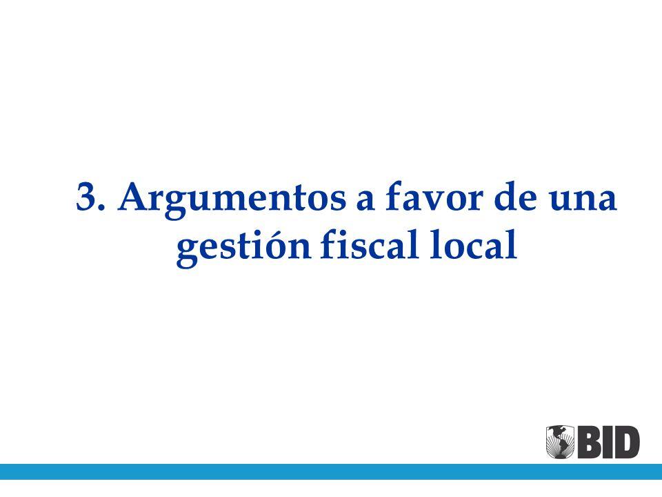3. Argumentos a favor de una gestión fiscal local