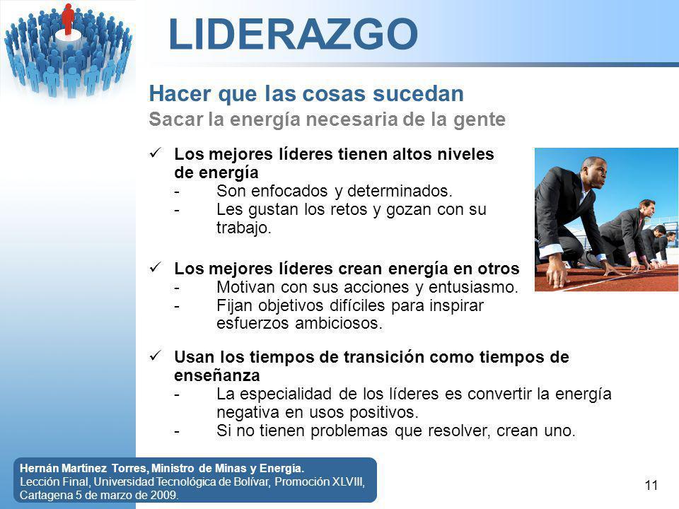 LIDERAZGO 11 Hernán Martínez Torres, Ministro de Minas y Energía.