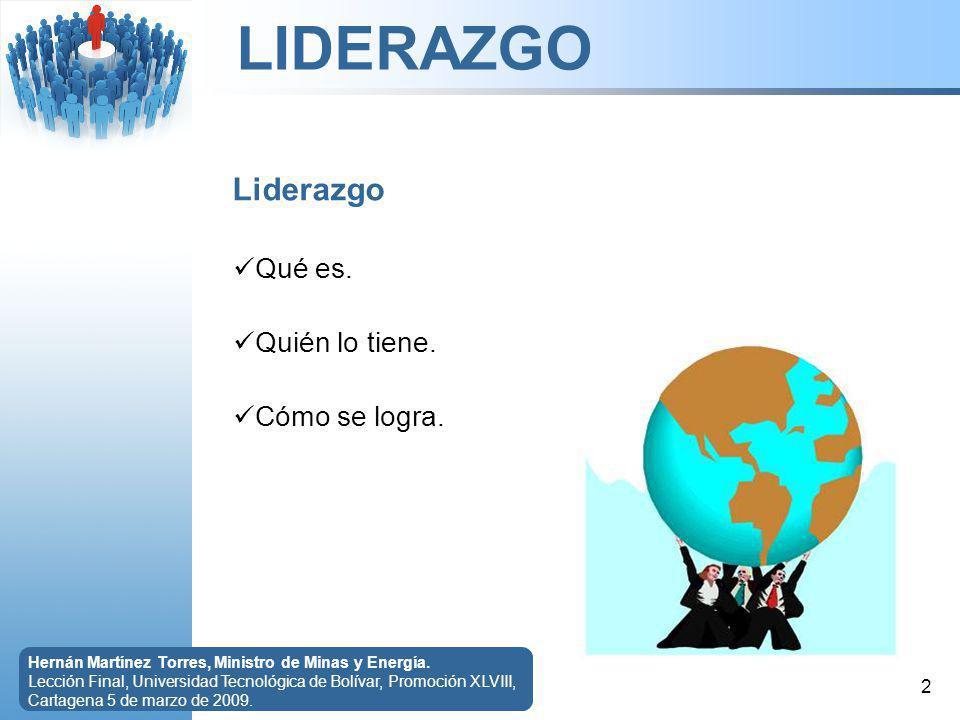 LIDERAZGO 3 Hernán Martínez Torres, Ministro de Minas y Energía.