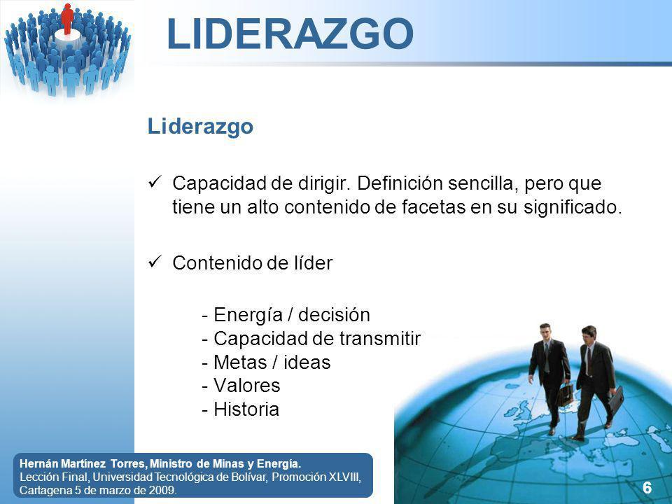 LIDERAZGO 6 Hernán Martínez Torres, Ministro de Minas y Energía.