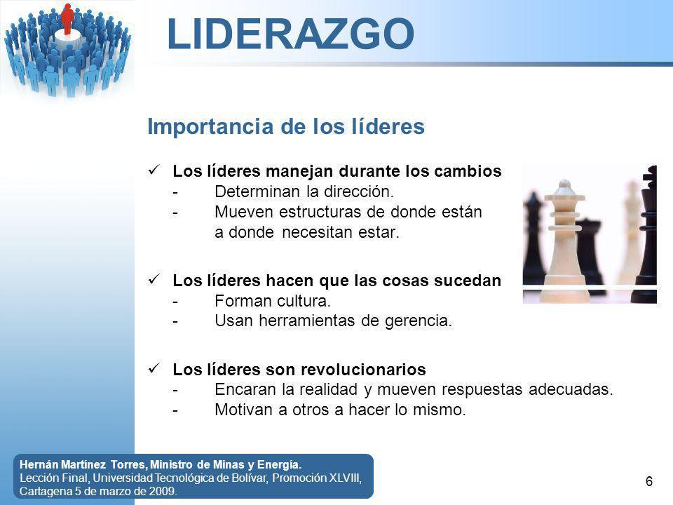 LIDERAZGO 7 Hernán Martínez Torres, Ministro de Minas y Energía.