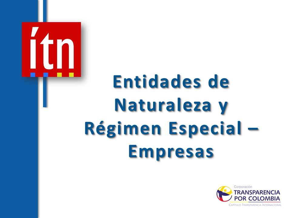 Entidades de Naturaleza y Régimen Especial – Empresas