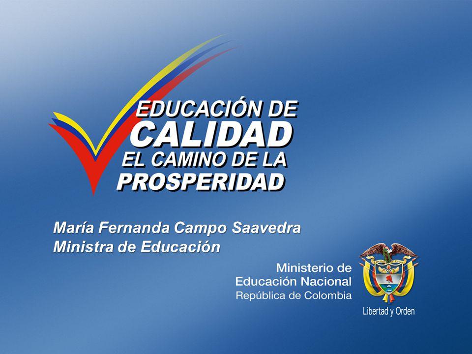 María Fernanda Campo Saavedra Ministra de Educación