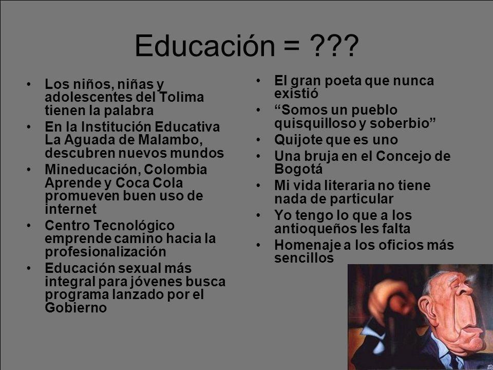 Educación = .