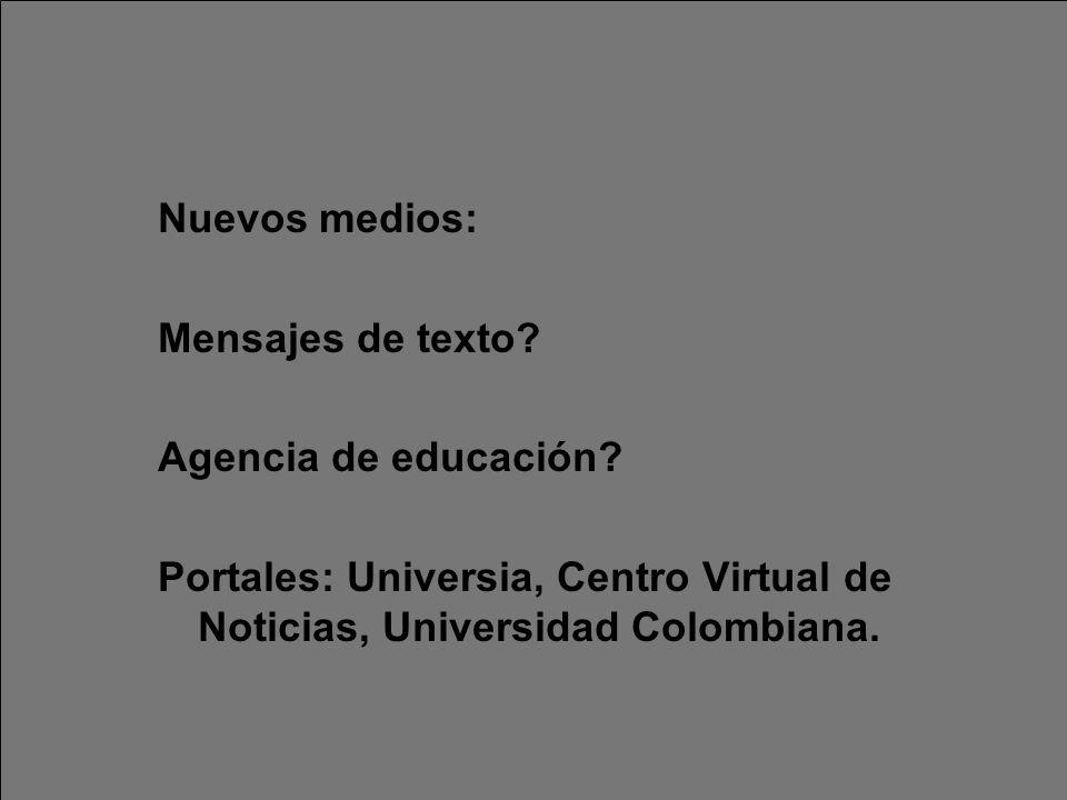 Nuevos medios: Mensajes de texto. Agencia de educación.