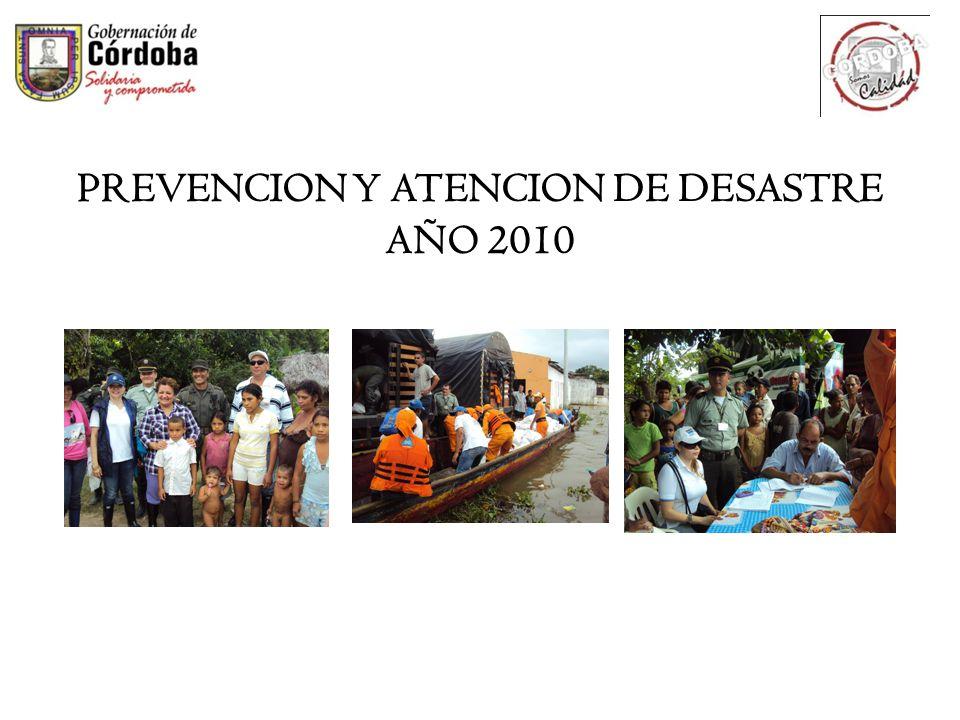 PREVENCION Y ATENCION DE DESASTRE AÑO 2010