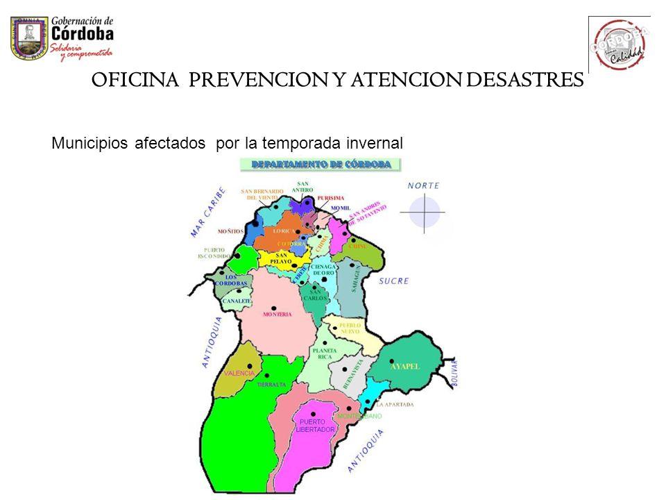 Municipios afectados por la temporada invernal OFICINA PREVENCION Y ATENCION DESASTRES