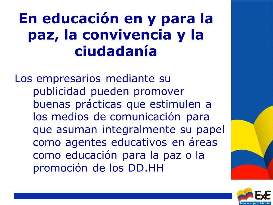 Como participante activo en y más allá del sistema educativo.