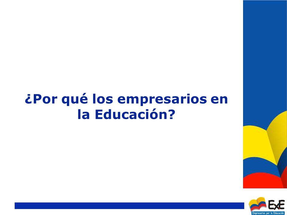 ¿Por qué los empresarios en la Educación?