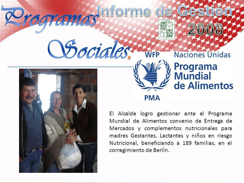 El Alcalde logro gestionar ante el Programa Mundial de Alimentos convenio de Entrega de Mercados y complementos nutricionales para madres Gestantes, L