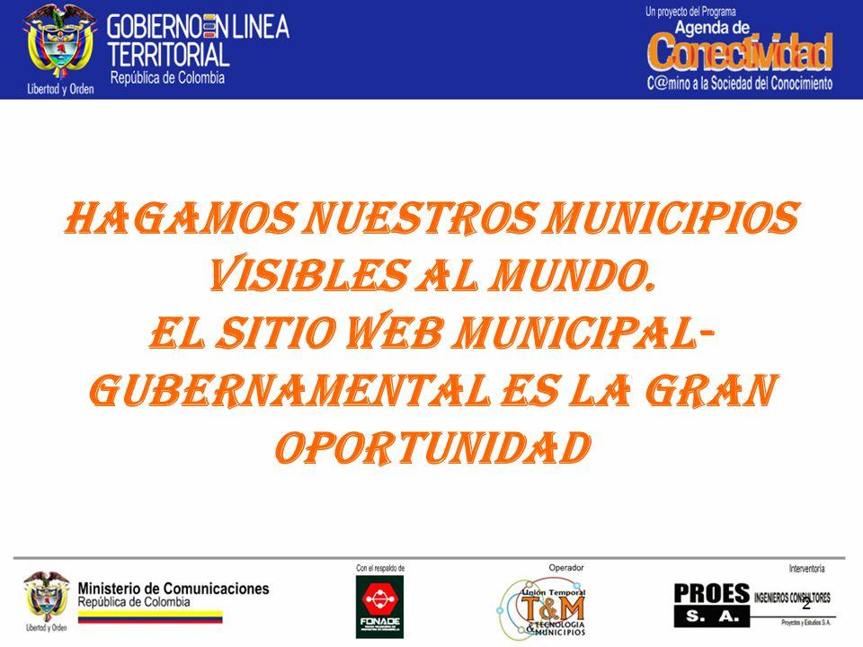 2 Hagamos nuestros municipios Visibles al Mundo.