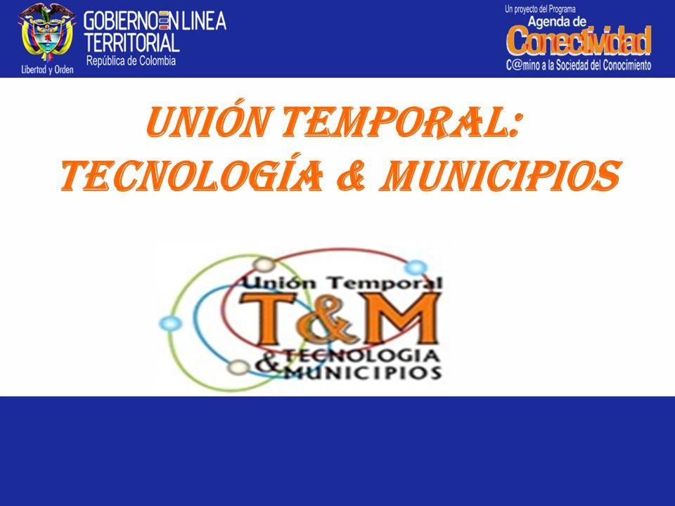 4 Unión Temporal: Tecnología & Municipios