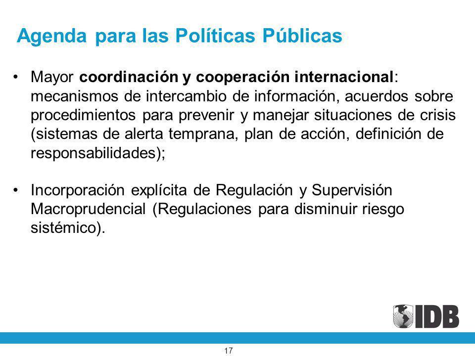 Agenda para las Políticas Públicas Mayor coordinación y cooperación internacional: mecanismos de intercambio de información, acuerdos sobre procedimie