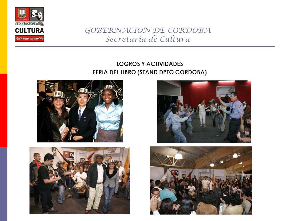 GOBERNACION DE CORDOBA Secretaria de Cultura SILVIA YOLANDA HADDAD BONILLA Secretaria de Cultura Móvil: 315-7207456 Telefax: 7823236 syhb56@hotmail.com