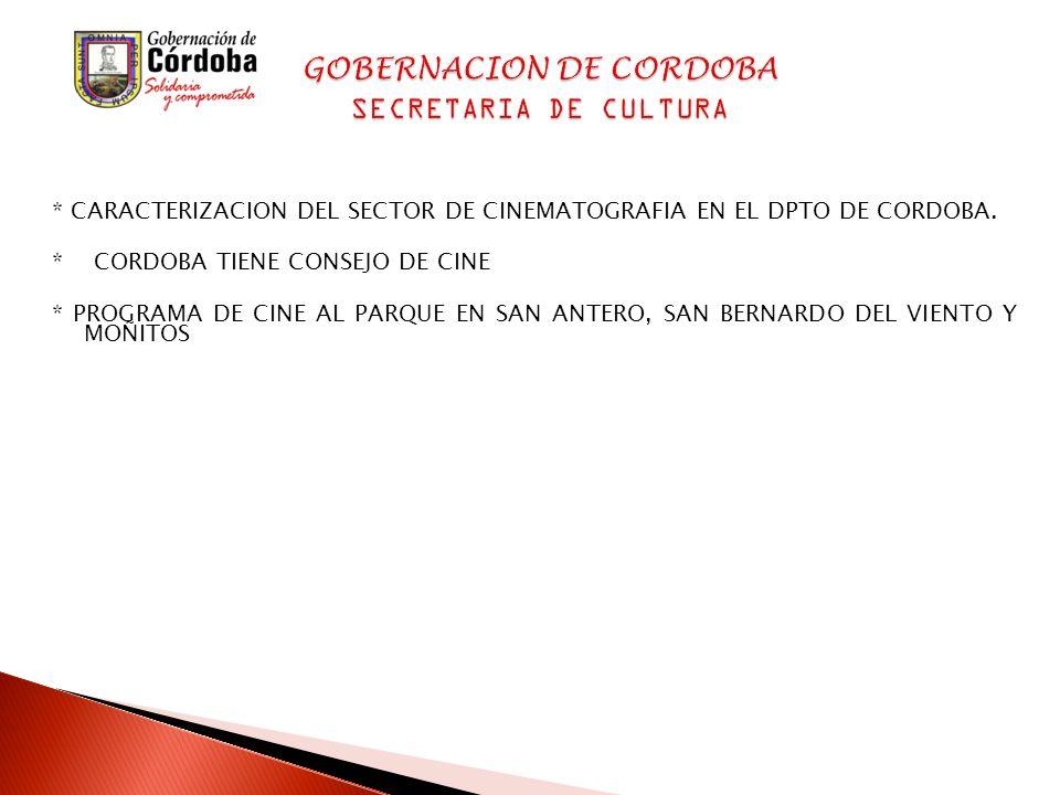 * CARACTERIZACION DEL SECTOR DE CINEMATOGRAFIA EN EL DPTO DE CORDOBA.