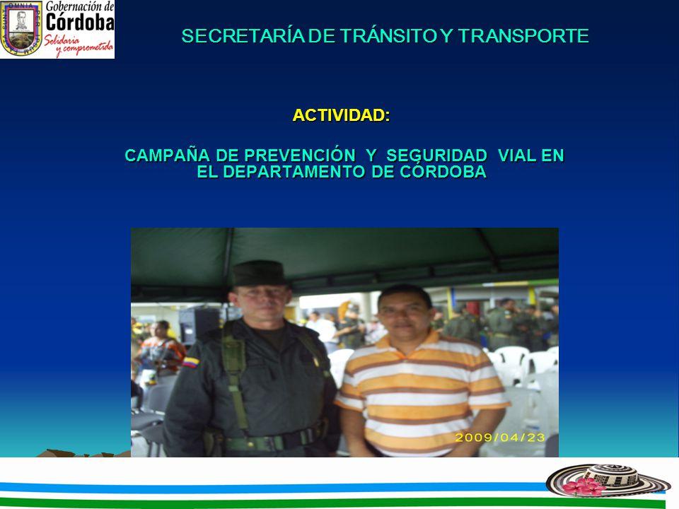 SECRETARÍA DE TRÁNSITO Y TRANSPORTE SECRETARÍA DE TRÁNSITO Y TRANSPORTE AÑO 2008 La imposición de comparendos fue de 6812 infracciones.