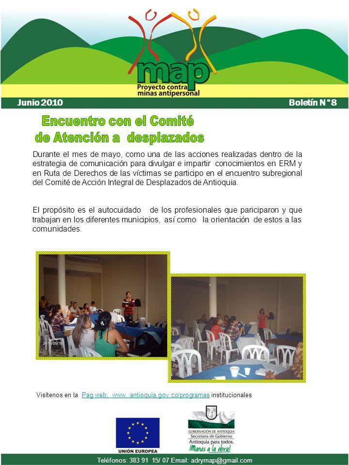Visítenos en la Pag web: www. antioquia.gov.co/programas institucionalesPag web: www. antioquia.gov.co/programas Boletín N°8 Junio 2010 Teléfonos: 383