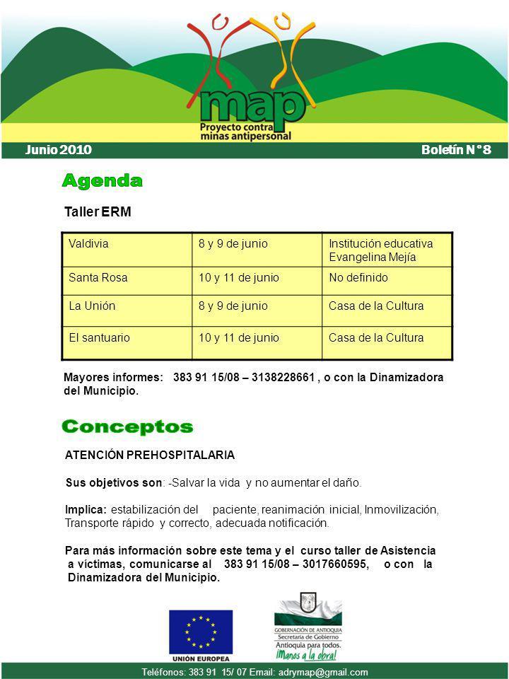 Boletín N°8 Junio 2010 Teléfonos: 383 91 15/ 07 Email: adrymap@gmail.com Valdivia8 y 9 de junioInstitución educativa Evangelina Mejía Santa Rosa10 y 1