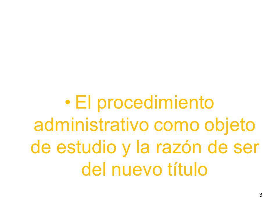 las principales novedades del articulado de la Ley 1437 de 2011 que buscan la realización de los referidos objetivos 14
