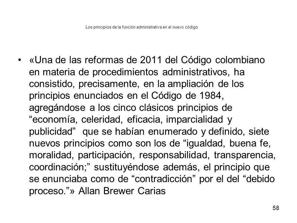 Los principios de la función administrativa en el nuevo código «Una de las reformas de 2011 del Código colombiano en materia de procedimientos adminis