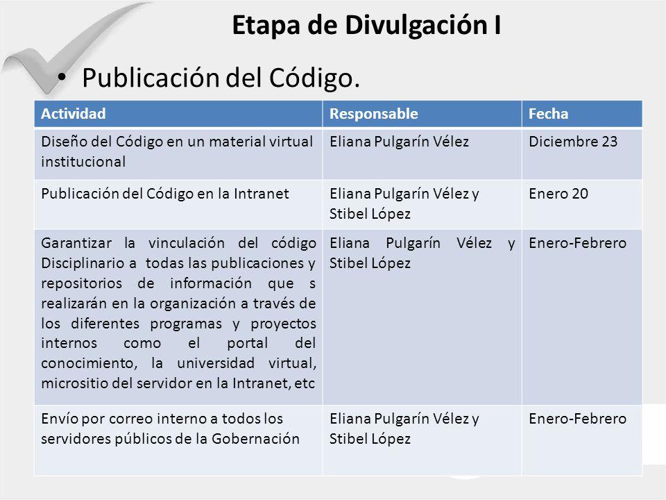 Etapa de Divulgación I Publicación del Código.