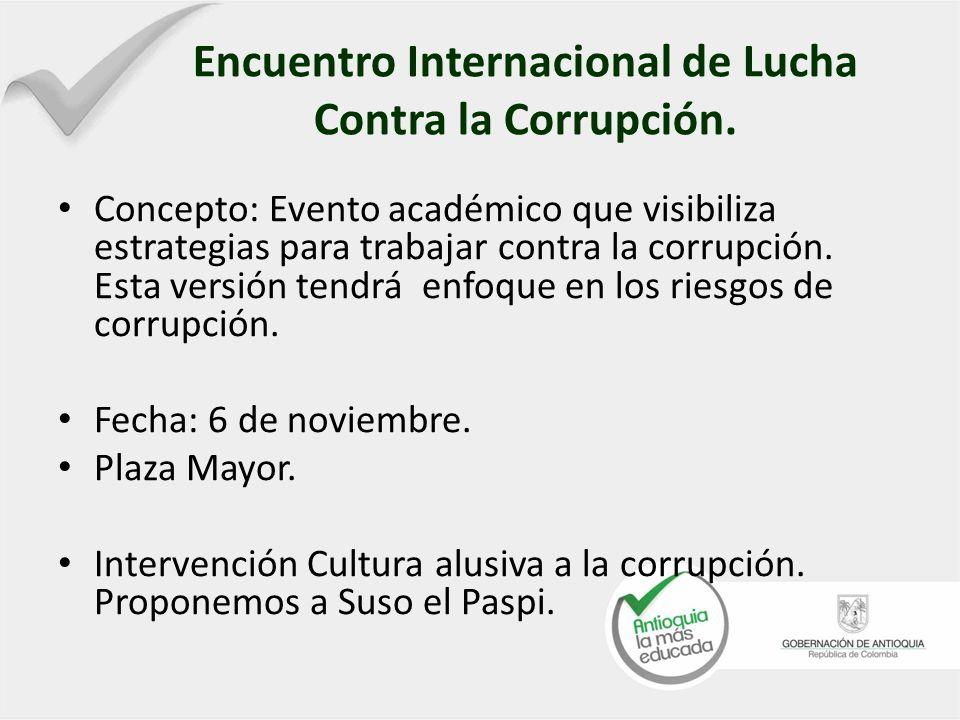 Encuentro Internacional de Lucha Contra la Corrupción.