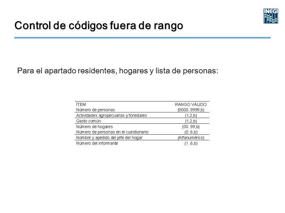 Control de códigos fuera de rango Para el apartado residentes, hogares y lista de personas: