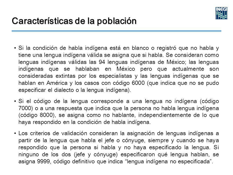 Si la condición de habla indígena está en blanco o registró que no habla y tiene una lengua indígena válida se asigna que si habla.