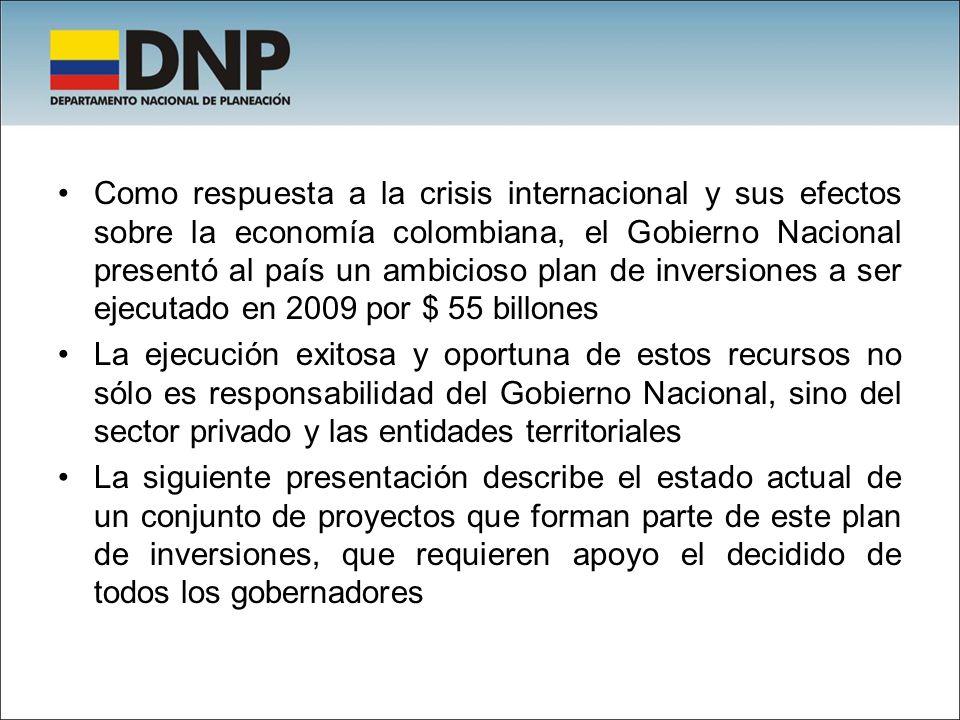 Como respuesta a la crisis internacional y sus efectos sobre la economía colombiana, el Gobierno Nacional presentó al país un ambicioso plan de invers